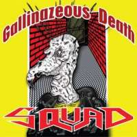 Squad (Chl) - Gallinazeous Death - CD