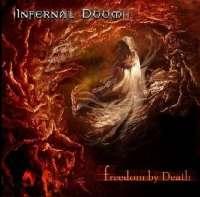 Infernal Doom (Chl) - Freedom by Death - CD