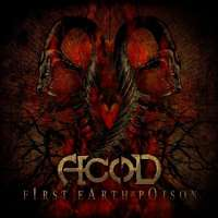 A.c.o.D (Fra) - First Earth Poison - digi-CD
