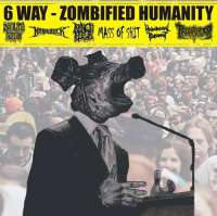 V/A - 6 way Zombified Humanity - CD