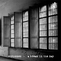 Stroszek (Ita) - A Break In The Day - digisleeve