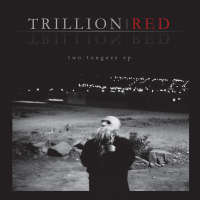 Trillion Red - Two Tongues - CD