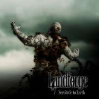 Landforge (UK) - Servitude to Earth - CD