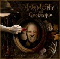 Harmony in Grotesque (Rus) - Painted by Pain - CD