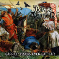 The Wolves of Avalon (UK) - Carrion Crows over Camlan - CD