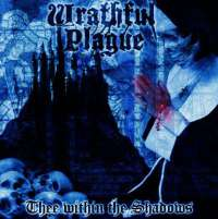 Wrathful Plague (USA) - Thee Within the Shadows - CD