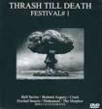 V/A - Thrash Till Death Festival #1 - 2x DVD