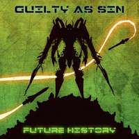 Guilty As Sin (USA) - Future History - digi-CD