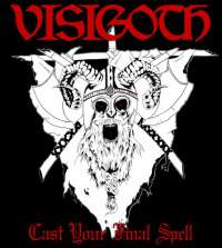 Visigoth (USA) - Final Spell - 12""