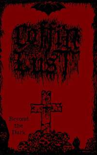 Coffin Lust (Aus) - Beyond the Dark - pro tape
