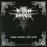 Hymen of Darkness (Mex) - Unholy Total Hate... Fuck You All - CD