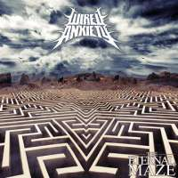 Wired Anxiety (Ind) - The Eternal Maze - digi-CD