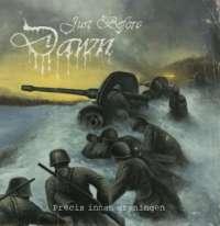 Just Before Dawn - Precis Innan Gryningem - digi-CD