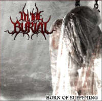 In the Burial (Aus) - Born of Suffering - CD