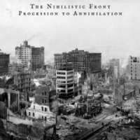 The Nihilistic Front (Aus) - Procession to Annihiliation - CD