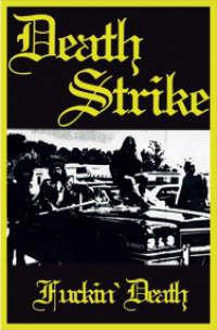 Death Strike (USA) - Fuckin' Death - pro cass