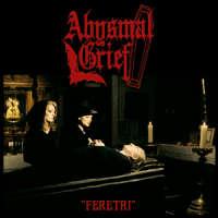 Abysmal Grief (Ita) - Feretri - CD
