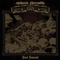 Aphonic Threnody - First Funeral - 12""