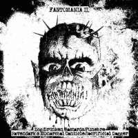 Dog (Hun) / Drunken Bastards (Hun) / Funebre (Hun) / Ravendark's Monarchal Canticle (Bra) / Sacrificial Dagger (Fin) - Fantomania II - CD