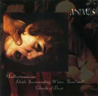 Animus (Isr) - Hallucinations: Ideals Surrounding Water, Sand and Clouds of Dust - CD