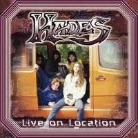 Hades (USA) - Live on Location - CD