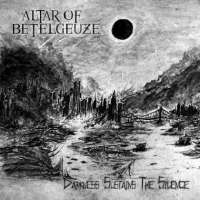Altar of Betelgeuze (Fin) - Darkness Sustains the Silence - CD