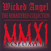Wicked Angel (Can) - The Remastered Collection Vol#2 - CD