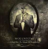 Woe Unto Me (Blr) - A Step into the Water of Forgetfulness - CD