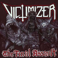 Victimizer (Den) - The Final Assault - CD