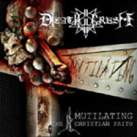 Deathcrush (Mex) - Mutilating the Christian Faith - CD