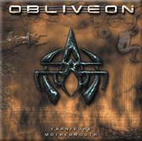 Obliveon (Can) - Carnivore Mothermouth - CD