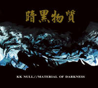 KK Null - Material Of Darkness - CD