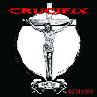 Crucifix (USA) - Remains - CD