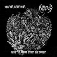 Morbider (Cze) / Abyssus (Grc) - From the Abyss Raised the Morbid - CD