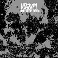 Harman Rarebell (Pol) - Too Late For Peace - CD