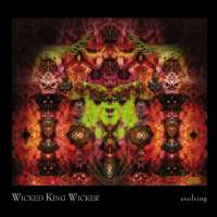 Wicked King Wicker - Evolving - CD