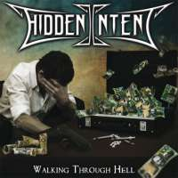 Hidden Intent (Aus) -  Walking Through Hell - CD