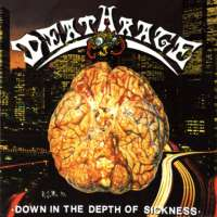 Deathrage (Ita) - Down In The Depth Of Sickness - CD