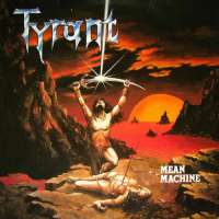 Tyrant (Ger) - Mean Machine - CD