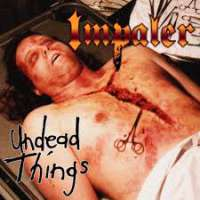 Impaler (USA) - Undead Things - CD