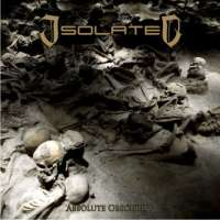 Isolated (Mex) - Absolute Obscurity - CD