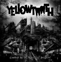 Yellowtooth (USA) - Crushed by the Wheels of Progress - CD