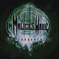 In Malice's Wake (Aus) - The Thrashening - CD