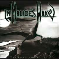In Malice's Wake (Aus) - Eternal Nightfall - CD