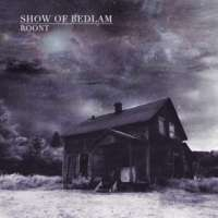 Show of Bedlam (Can) - Roont - CD
