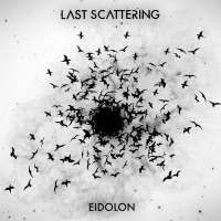 Last Scattering (Can) - Eidolon - CD