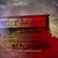 Stroszek (Ita) - wild years of remorse and failures  - 2CD