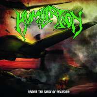 Humiliation (Mal) - Under the Siege of Invasion - CD
