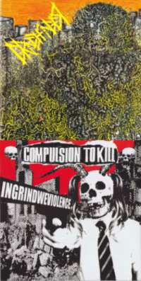 Compulsion to Kill (Mal) / Grinchfinger (USA) - split - 7""