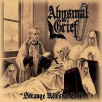 Abysmal Grief (Ita) - Strange Rites of Evil - digi-CD